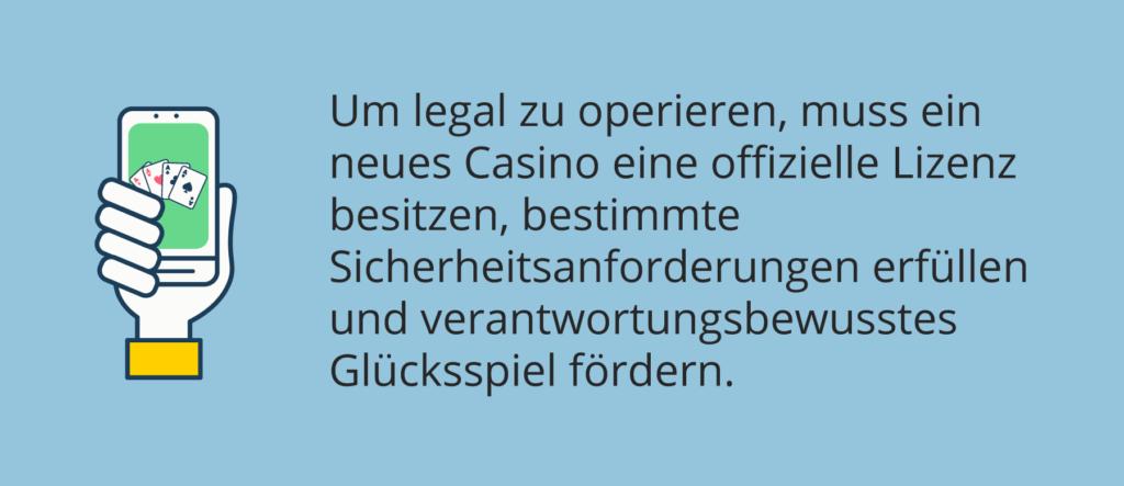 Legale Casinos benötigen eine Lizenz.